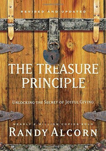 The Treasure Principle, Revised and Updated: Unlocking the Secret of Joyful Giving (Randy Alcorn)
