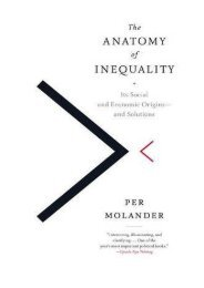 The Anatomy of Inequality: Its Social and Economic Origins- and Solutions (Per Molander)