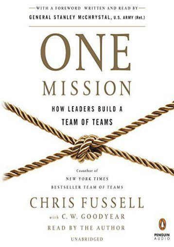 One Mission: How Leaders Build a Team of Teams (Chris Fussell)