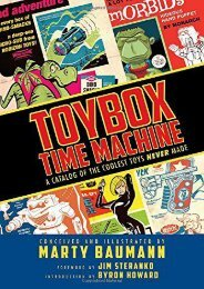Toybox Time Machine: A Catalog of the Coolest Toys Never Made (Marty Baumann)