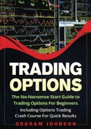 Trading Options: The No-Nonsense Start Guide to Trading Options For Beginners - Including Options Trading Crash Course For Quick Results (Trading Series) (Volume 5) (Graham Johnson)