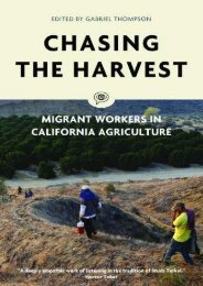 Chasing the Harvest: Migrant Workers in California Agriculture (Voice of Witness) ()
