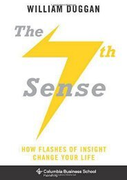 The Seventh Sense: How Flashes of Insight Change Your Life (Columbia Business School Publishing) (William Duggan   Ph.D.)