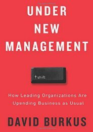 Under New Management: How Leading Organizations Are Upending Business as Usual (David Burkus)