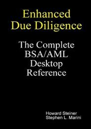 Enhanced Due Diligence - The Complete BSA/AML Desktop Reference (Howard Steiner)