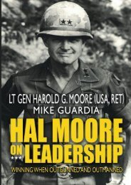 Hal Moore on Leadership: Winning when Outgunned and Outmanned (Harold G. Moore)