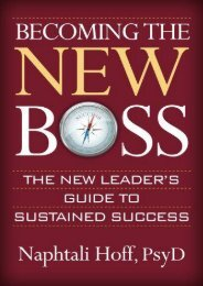 Becoming the New Boss: The New Leader s Guide to Sustained Success (Naphtali Hoff)
