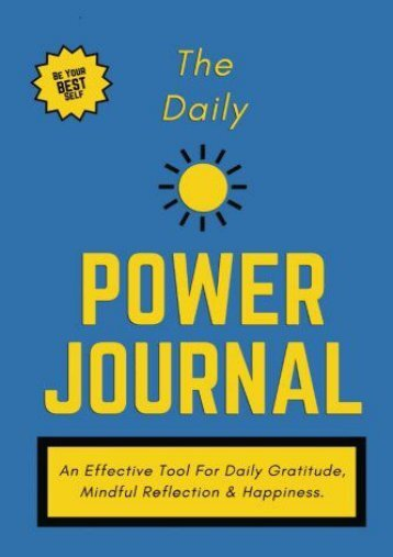 """The Daily Power Journal - Deep Blue Cover: A Powerful Tool For Personal Transformation, Productivity, Happiness   Daily Gratitude, 6"""" X 9"""" (Durable Cover) (Daily Power Journal)"""