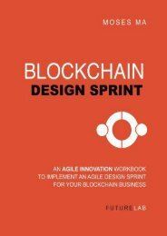 Blockchain Design Sprint Workbook: Implement an Agile Design Sprint  for Your Blockchain Business (Moses T Ma)