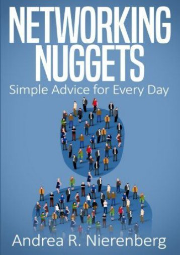 Networking Nuggets: Simple Advice for Every Day (Andrea R. Nirenberg)