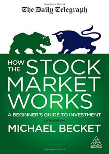 How the Stock Market Works: A Beginner s Guide to Investment (Daily Telegraph) (Michael Becket)