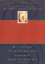 The 21 Most Powerful Minutes In A Leader s Day: Revitalize Your Spirit And Empower Your Leadership (John C. Maxwell)