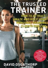 The Trusted Trainer: How to attract, amaze and keep your personal training clients for life (Mr David Osgathorp)