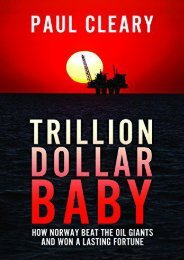 Trillion Dollar Baby: How Norway Beat the Oil Giants and Won a Lasting Fortune (Paul Cleary)