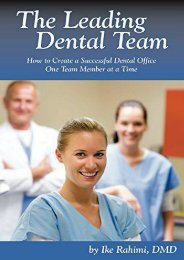 The Leading Dental Team: How to Create a Successful Dental Office One Team Member at a Time (Dr. Ike H Rahimi)