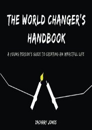 The World Changer s Handbook: A Young Person s Guide to Creating an Impactful Life (Zachary Jones)