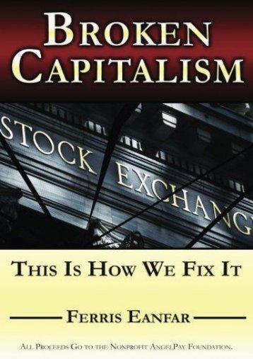 Broken Capitalism: This Is How We Fix It (Ferris Eanfar)