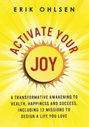 Activate Your Joy: A Transformative Awakening to Health, Happiness, and Success. Including 12 Missions to Design a Life You Love (Erik Ohlsen)