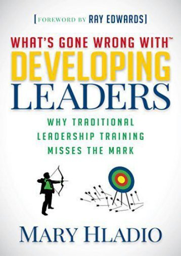 Developing Leaders: Why Traditional Leadership Training Misses the Mark (Mary Hladio)