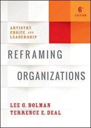 Reframing Organizations: Artistry, Choice, and Leadership (Lee G. Bolman)