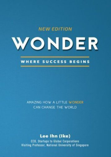 Wonder: Amazing how a little wonder can change the world (Lee Ihn (Ike))