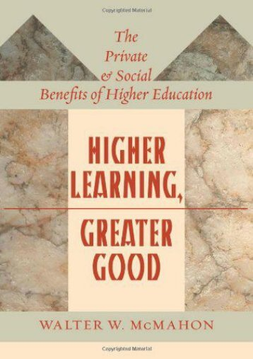 Higher Learning, Greater Good: The Private and Social Benefits of Higher Education (Walter W. McMahon)