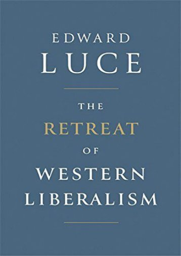 The Retreat of Western Liberalism ()