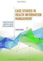 Case Studies in Health Information Management (Patricia Schnering)