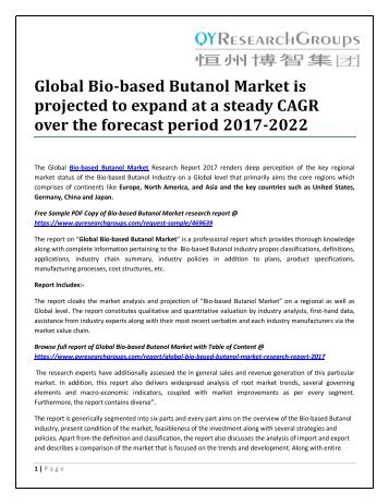 Global Bio-based Butanol Market is projected to expand at a steady CAGR over the forecast period 2017-2022