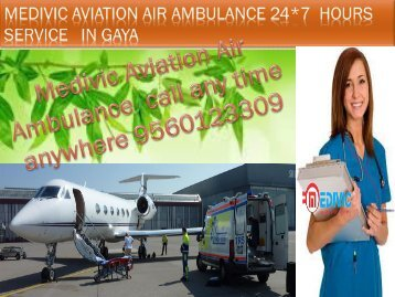 Medivic Aviation Air Ambulance Service in Gaya with Doctor Facilities