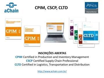 Certificações em Logística, Produção e Supply Chain: CLTD, CPIM, CSCP