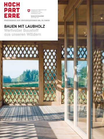 bauen Mit LaubhoLz Wertvoller Baustoff aus ... - news.admin.ch