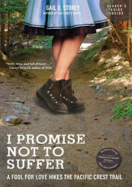I Promise Not To Suffer: A Fool for Love Hikes the Pacific Crest Trail