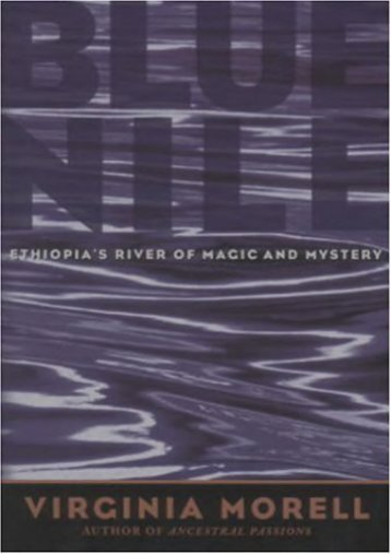 Blue Nile: Ethiopia s River of Magic and Mystery (Adventure Press)