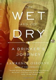 The Wet and the Dry: A Drinker s Journey