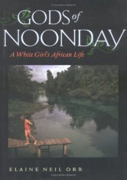 Gods of Noonday: A White Girl s African Life