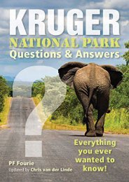 Kruger National Park – Questions   Answers: Everything You Ever Wanted to Know!