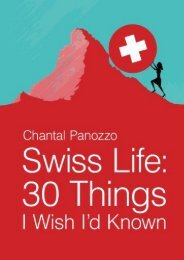 Swiss Life: 30 Things I Wish I d Known