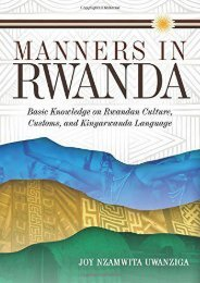 Manners in Rwanda: Basic Knowledge on Rwandan Culture, Customs, and Kinyarwanda Language (Multilingual Edition)
