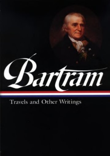 William Bartram: Travels and Other Writings