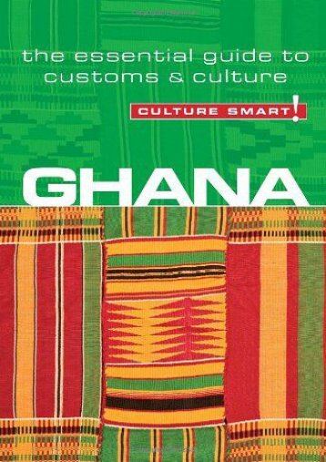 Ghana - Culture Smart!: the essential guide to customs   culture