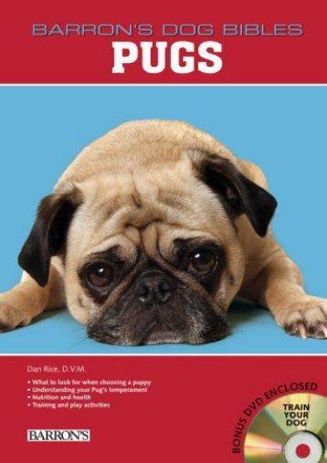 Pugs (Barron s Dog Bibles)