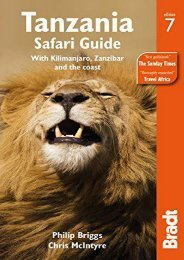 Tanzania Safari Guide: With Kilimanjaro, Zanzibar and the coast (Bradt Travel Guide)