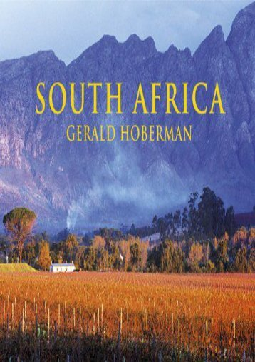 South Africa: Photographs Celebrating the Jewel of the African Continent (Gerald   Marc Hoberman Collection (Hardcover))