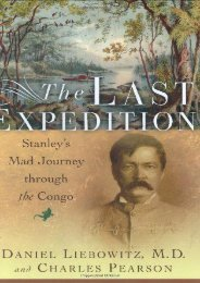 The Last Expedition: Stanley s Mad Journey Through the Congo