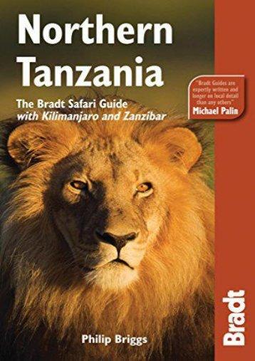 Northern Tanzania, 2nd: The Bradt Safari Guide with Kilimanjaro and Zanzibar (Bradt Travel Guide Northern Tanzania)