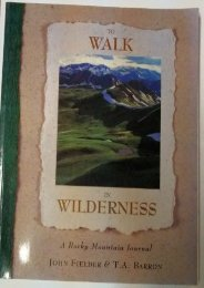 To Walk in Wilderness: A Rocky Mountain Journal