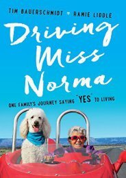 Driving Miss Norma: One Family s Journey Saying Yes to Living (Thorndike Press Large Print Popular and Narrative Nonfiction Series)