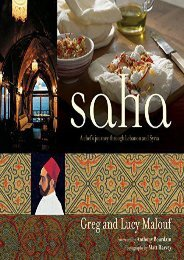 Saha: A Chef s Journey Through Lebanon and Syria [Middle Eastern Cookbook, 150 Recipes]
