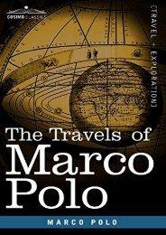 The Travels of Marco Polo (Cosimo Classics)